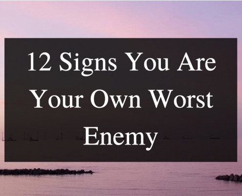12 signs you are your own worst enemy - Tara Transform