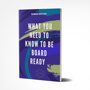 What you need to know to be board ready - Shireen Motara